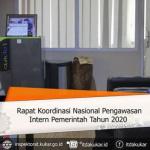 Inspektur Mengikuti Rapat Koordinasi Nasional Pengawas Intern Pemerintah Tahun 2020 melalui VICON